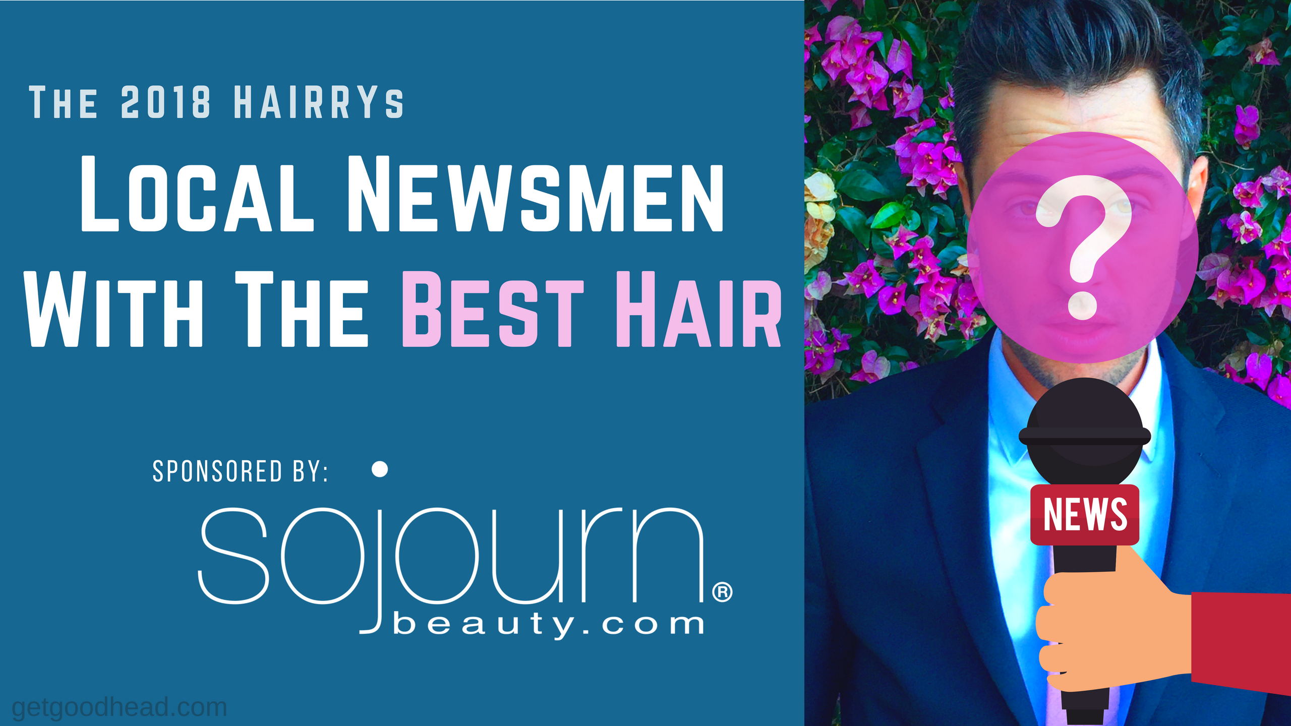 The HAIRRY Award's Local Newsmen Best Hair